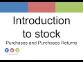 Introduction to stock - purchases and purchases returns