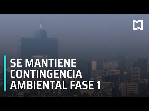 Sigue fase 1 de Contingencia Ambiental por Ozono en Valle de México - Las Noticias