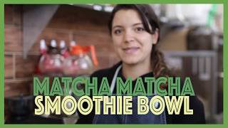 The Matcha Matcha Smoothie Bowl with Nikki Green Owner Jacky Falkenberg | Passion Project