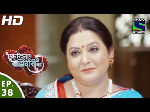 Download Ek Rishta Saajhedari Ka - एक रिश्ता साझेदारी का - Episode 38 - 28th September, 2016