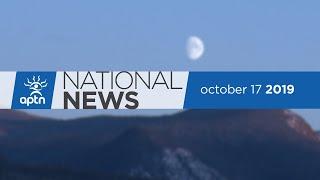 APTN National News October 17, 2019 – BC ridings, Taking up Saganash's political torch