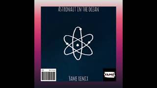 Download Astronaut in the ocean- Masked Wolf (Yame remix)