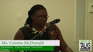 Turkeyen & Tain Talks 11 Education as Freedom   Ms. Coretta McDonald