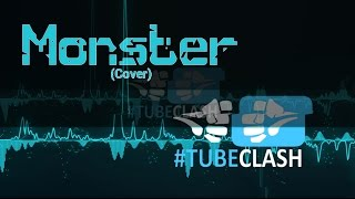 ♫ #FinalClash - Monster (Cover) -「Horrorkissen」