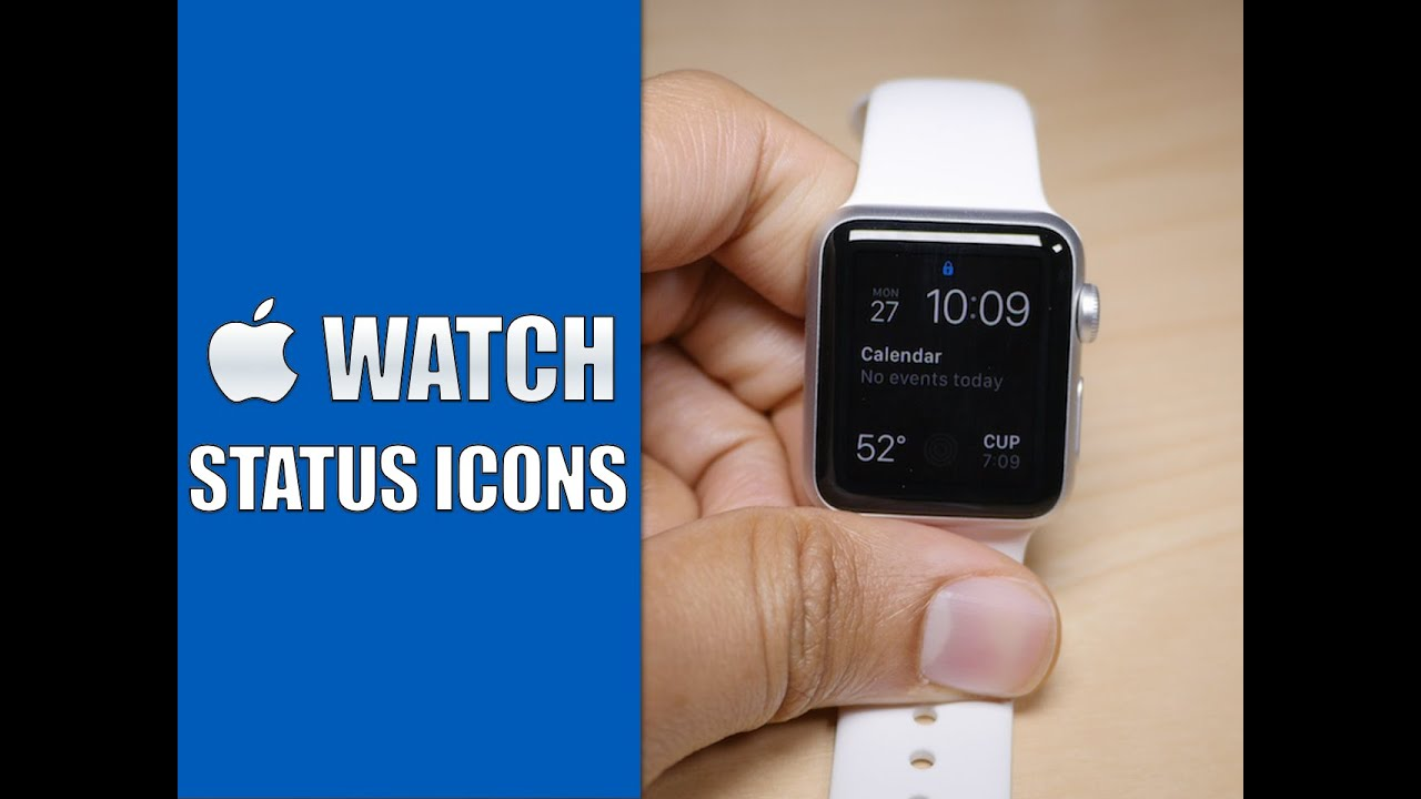Apple Watch Status Indicator Icons And What They Mean Youtube