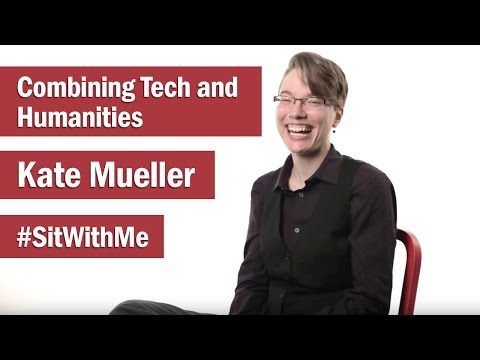 Kate Mueller: Blending the Humanities and Technology to Make Lives Better