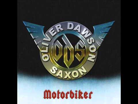 Oliver/Dawson Saxon - Motorbiker (2012) - Full Album