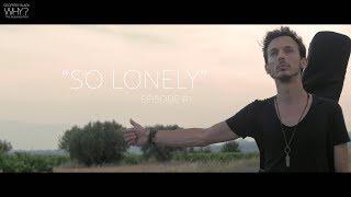 SO LONELY - EPISODE 1/7 WHY? The album & film - GEOFFREY BLACK