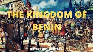 The Kingdom of Benin   History documentary