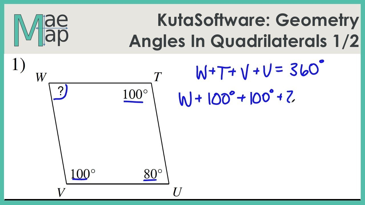 Kutasoftware Geometry Angles In Quadrilaterals Part 1 Youtube