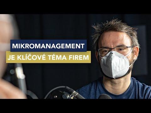 Mikromanagement je klíčové téma firem. Jak zůstat nad věcí, radí T. Čupr a T. Havryluk
