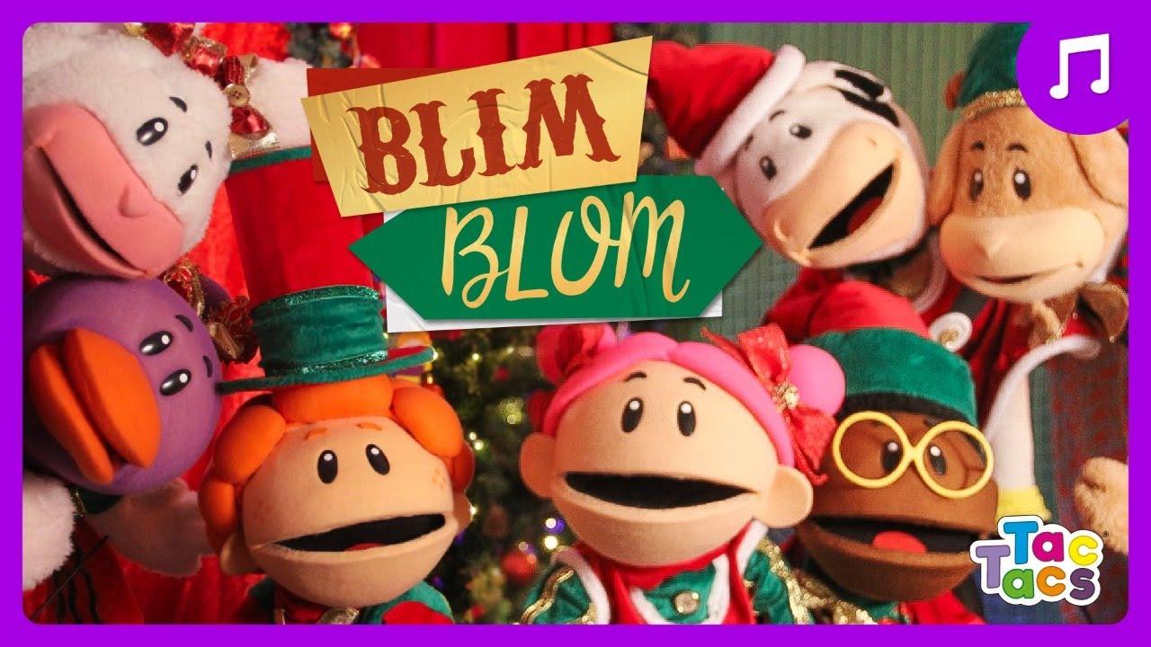 BLIM BLOM - Tac Tacs (Música de Natal)