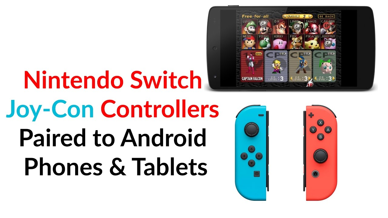 Nintendo Switch Joy-Con Controllers Paired to Android Phones & Tablets