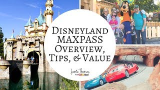Disneyland Maxpass Review, Tips, and Is it Worth It?
