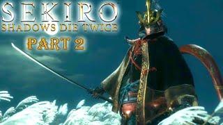 Sekiro: Shadows Die Twice | Part 2 - Prosthetics are cool