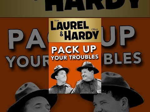 Laurel and Hardy: Pack Up Your Troubles