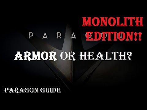 Health vs Armour - MONOLITH EDITION (Read Description) | Paragon Guide | Paragon v35.1.1