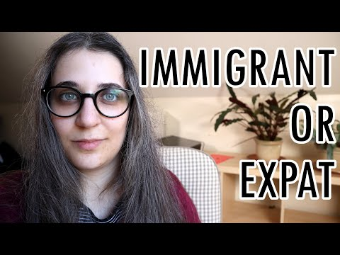 Why I hate the term Expat (I'm an immigrant and that's fine) [CC]
