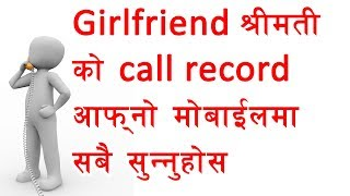 How To Listen Any Mobile Call Recordings on Your Smartphone ? Android Tips and Tricks on nepali