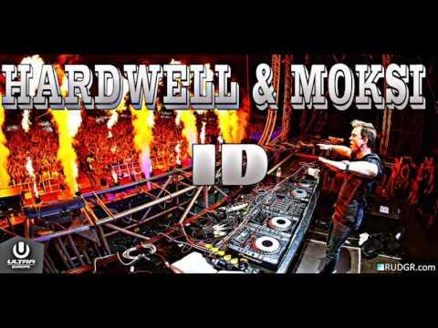 Hardwell & Moksi - ID (HQ)