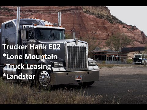 Trucker Hank: New Owner Operator, Lone Mountain Truck Leasing, E02