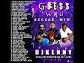 DJ KENNY GUESS WHO REGGAE MIX DEC 2018