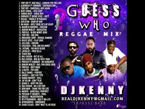 DJ KENNY GUESS WHO REGGAE MIX DEC 2018