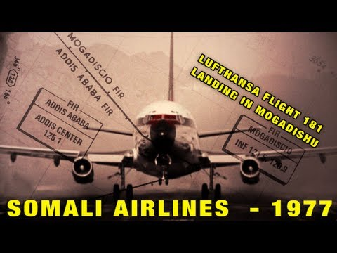"Lufthansa Flight 181 ""Landshut"" Hijacking - Mogadishu Airport, Somalia 1977 | #SomaliArchive"