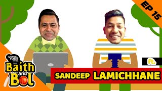 HOW did Sandeep LAMICHHANE become a T20 STAR?   Mutual Funds Sahi Hai presents 'Baith Aur Bol'   E15