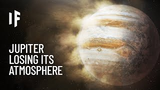 What If Jupiter Lost Its Atmosphere?