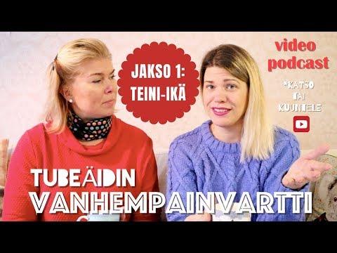YMMÄRRÄ PAREMMIN TEINI-IKÄISTÄ I TUBEÄIDIN VANHEMPAINVARTTI I Video podcast