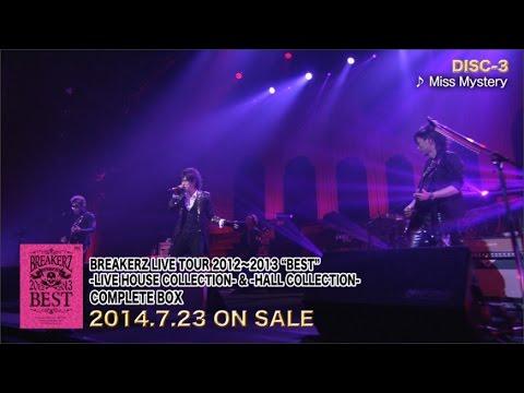 "「BREAKERZ LIVE TOUR 2012〜2013 ""BEST""」 LIVE DVD Trailer.2"