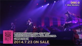 "リリ−ス情報 BREAKERZ LIVE DVD「BREAKERZ LIVE TOUR ""BEST"" -LIVE HOUS..."