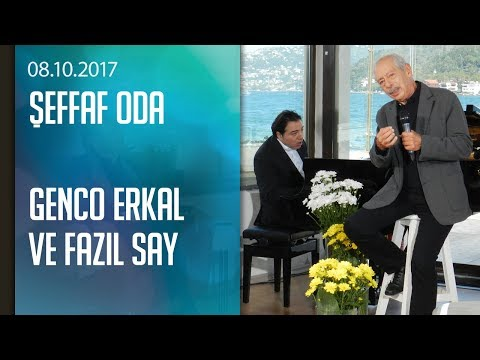 Genco Erkal ve Fazıl Say, Şeffaf Oda'ya konuk oldu - 08.10.2017 Pazar