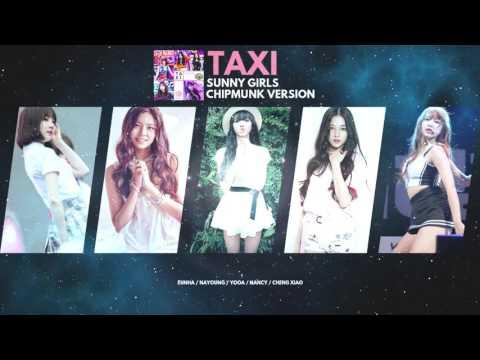SUNNY GIRLS - Taxi (Chipmunk Version)