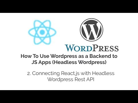 Connecting React js with Headless Wordpress Rest API