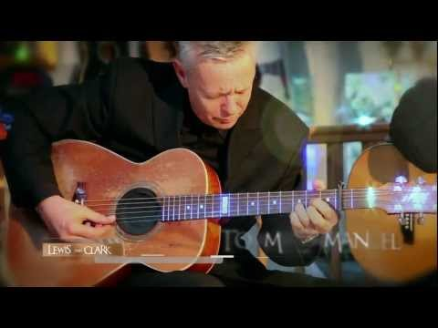 Tommy Emmanuel Lewis and Clark