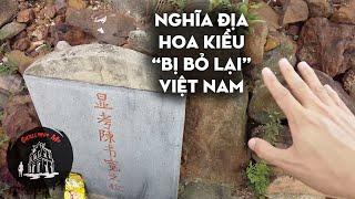 """Khu """"mộ Tàu"""" bị bỏ lại Việt Nam"""