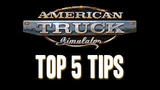 American Truck Simulator Top 5 Tips & No Jobs Fix