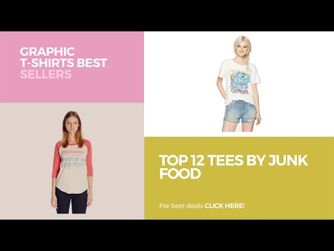 Top 12 Tees By Junk Food // Graphic T-Shirts Best Sellers