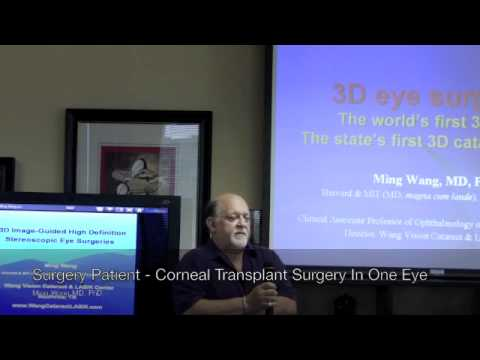 corneal-transplant-surgery-patient-testimony---dr.-ming-wang-md,-phd.