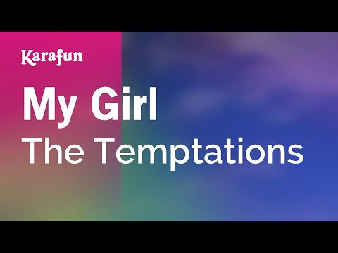 Karaoke My Girl - The Temptations *