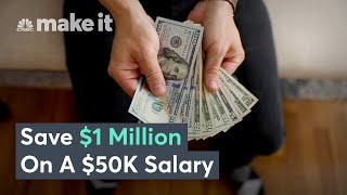 How To Save $1 Million On A $50K Salary