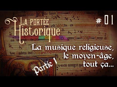 La portée Historique #01 (Partie 1) - Les bases: La musique Religieuse