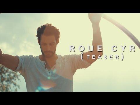 Guillaume Juncar - Roue Cyr / Cyr Wheel (Teaser)