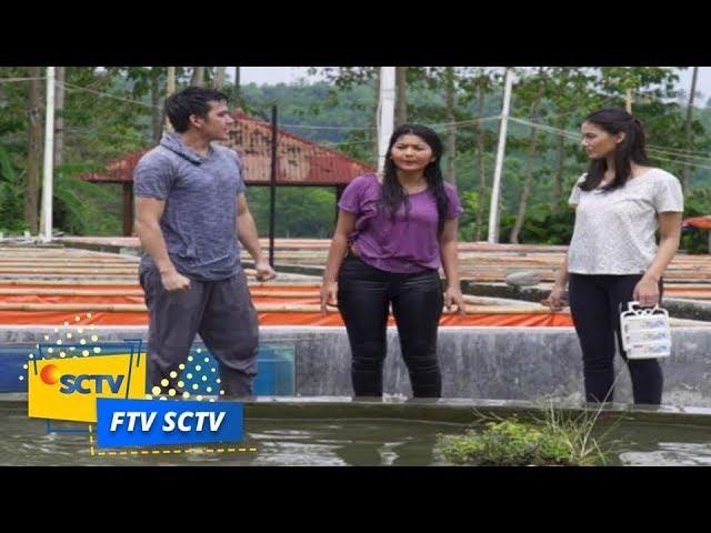FTV SCTV - Jodohku Anak Juragan Empang