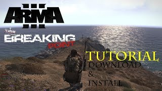 How To Download and Install Breaking Point (Arma 3 Mod)