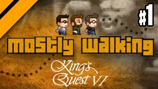 Mostly Walking - King's Quest VI - P1 thumbnail