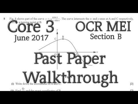 OCR MEI C3 Past Paper Walkthrough (Section B)(June 2017)