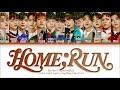 SEVENTEEN 'HOME;RUN' Lyrics 세븐틴 홈런 가사 Color Coded Lyrics